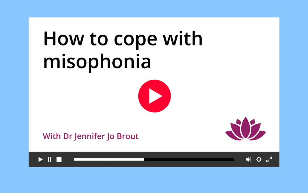 How to cope with misophonia [VIDEO]